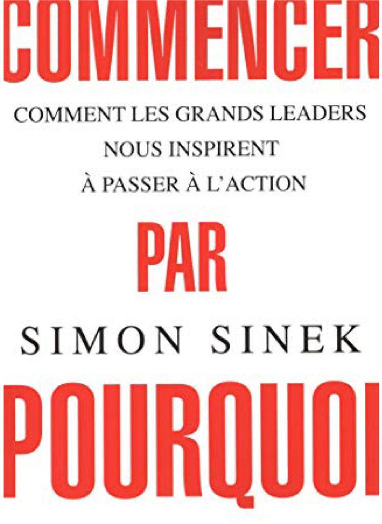 Commencer par pourquoi Simon Sinek