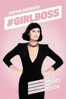 Livre Girl power - Girlboss de Sophia Amoruso