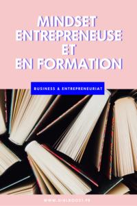 Mindset - Entrepreneuse et en formation