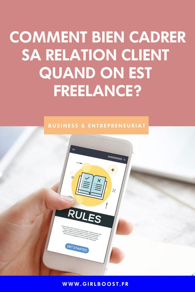 Comment bien cadrer sa relation client quand on est freelance.
