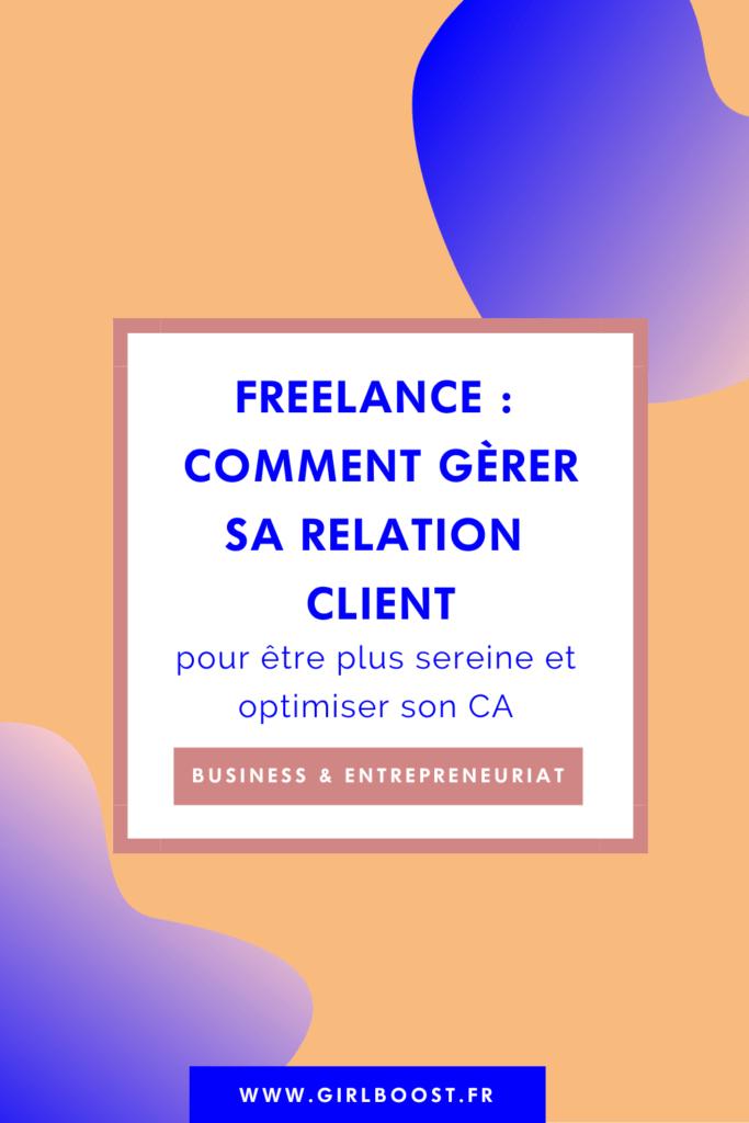Freelance - Comment gèrer sa relation client