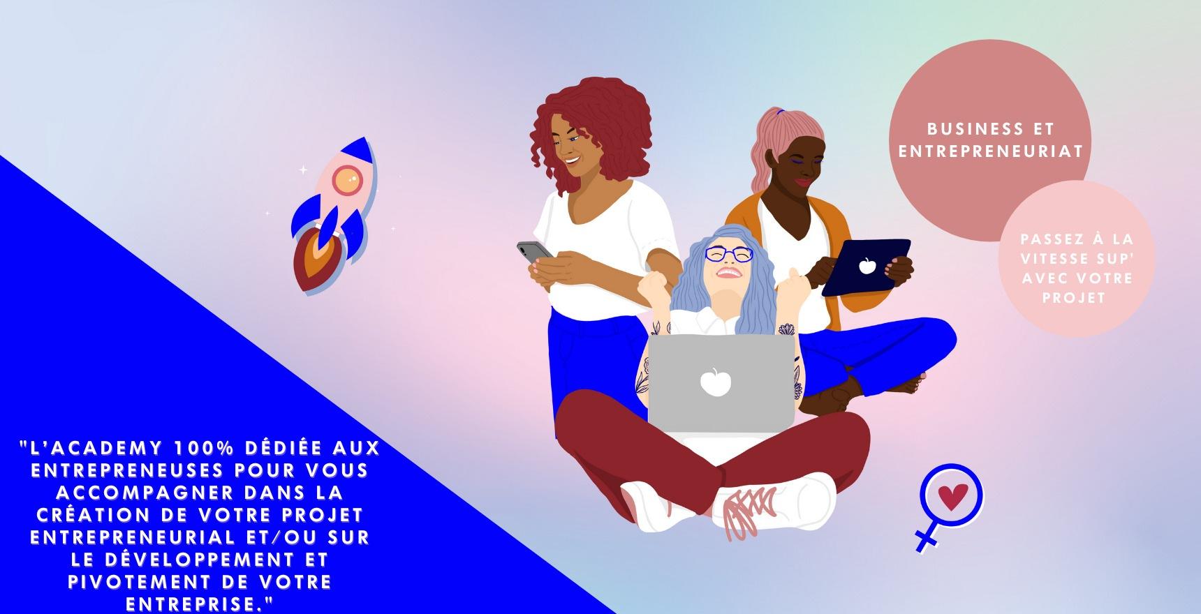 Formation entrepreneuriat - Passer à la vitesse supérieure avec la Girlboost Academy