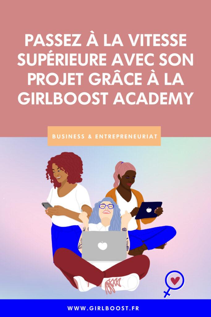 Passez à la vitesse supérieure sur votre business avec la girlboost academy